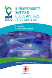 Corso ecm fad: Il professionista sanitario e le competenze di counselling