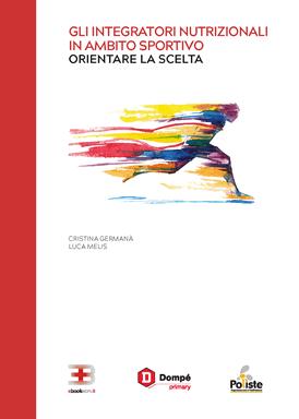 Corso ecm fad: Gli integratori nutrizionali in ambito sportivo: orientare la scelta