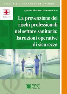 Corso ecm fad: La prevenzione dei rischi professionali nel settore sanitario: istruzioni operative di sicurezza