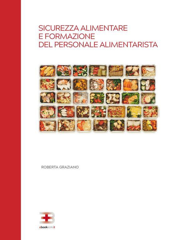 Corso ecm fad: Sicurezza Alimentare e Formazione del Personale Alimentarista