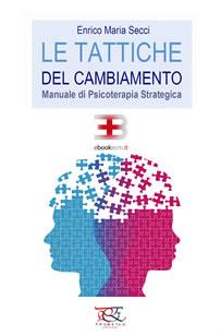 Corso ecm fad: Le Tattiche del Cambiamento: Manuale di Psicoterapia Strategica