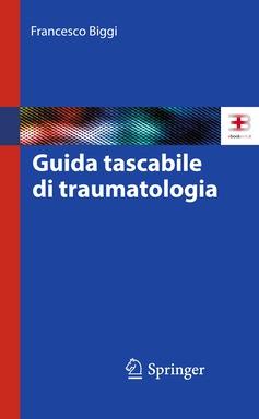 Corso ecm fad: Guida Tascabile di Traumatologia