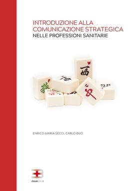 Corso ecm fad: Introduzione alla Comunicazione Strategica nelle Professioni Sanitarie