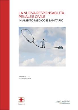 Corso ecm fad: La Nuova Responsabilità Penale e Civile in Ambito Medico e Sanitario
