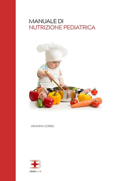 Manuale di Nutrizione Pediatrica