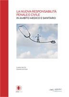 La Nuova Responsabilità Penale e Civile in Ambito Medico e Sanitario corsi fad ecm online