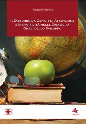 Il Disturbo da Deficit di Attenzione e Iperattività nelle Disabilità Gravi dello Sviluppo corsi fad ecm online